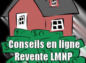 Read more about the article Revente LMNP : conseils avisés d'un expert